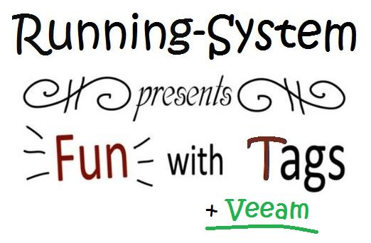Fun with Tags and Veeam
